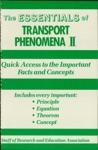 The Essentials Of Transport Phenomena II
