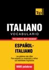 Vocabulario Espaol-italiano - 9000 Palabras Ms Usadas