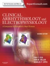 Clinical Arrhythmology And Electrophysiology A Companion To Braunwalds Heart Disease