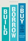 Build Borrow Or Buy