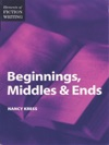Elements Of Fiction Writing - Beginnings Middles  Ends