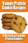 Yummy Protein Cookie Recipes