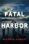 Fatal Harbor A Lewis Cole Mystery