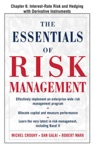 The Essentials Of Risk Management Chapter 6 - Interest-Rate Risk And Hedging With Derivative Instruments