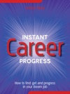 Instant Career Progress