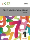 CK-12 Middle School Math - Grade 7, Volume 1 of 2