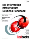 IBM Information Infrastructure Solutions Handbook