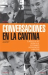 Conversaciones En La Cantina