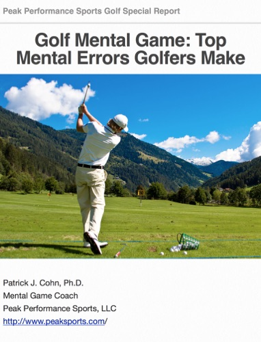 Golf Mental Game Top Mental Errors Golfers Make