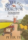 Little Red Tractor The Day Stans World Turned Upside Down