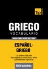 Vocabulario Espaol-griego - 5000 Palabras Ms Usadas