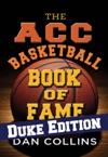 ACC Basketball Hall Of Fame Duke Edition