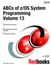 ABCs Of ZOS System Programming Volume 13