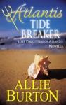 Atlantis Tide Breaker