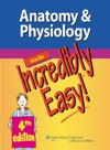 Anatomy  Physiology Made Incredibly Easy 4th Edition