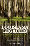 Louisiana Legacies