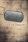 The Reno Court Of Inquiry Day Seven