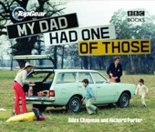Giles Chapman & Richard Porter - Top Gear: My Dad Had One of Those artwork