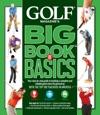GOLF Magazines Big Book Of Basics