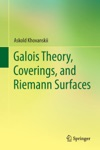 Galois Theory Coverings And Riemann Surfaces