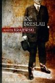 Marek Krajewski - Śmierć w Breslau artwork