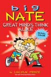 Big Nate Great Minds Think Alike