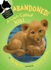 ABANDONED A Lion Called Kiki