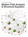 Modern Path Analysis And Structural Equation Modeling