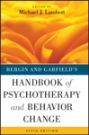 Bergin And Garfields Handbook Of Psychotherapy And Behavior Change