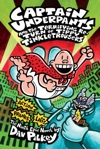 Captain Underpants And The Terrifying Return Of Tippy Tinkletrousers Captain Underpants 9