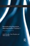 Reconstructing Keynesian Macroeconomics Volume 2