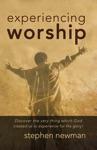 Experiencing Worship