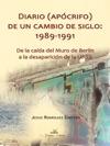 Diario Apcrifo De Un Cambio De Siglo 1989-1991