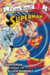 Superman Classic Superman Versus The Silver Banshee