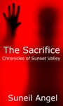 The Sacrifice Chronicles Of Sunset Valley