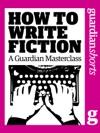 How To Write Fiction