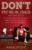 Don't Put Me In, Coach - Mark Titus Cover Art