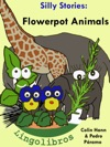 4 Silly Stories Flowerpot Animals