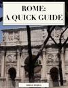 Rome A Quick Guide