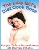 The Lazy Girl's Diet Cook Book