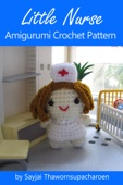 Little Nurse Amigurumi Crochet Pattern