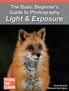 The Basic Beginners Guide To Photography Light  Exposure