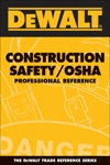 DEWALT Construction SafetyOSHA Professional Reference