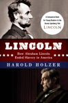 Lincoln How Abraham Lincoln Ended Slavery In America