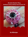Beaded Basket Ring Beading And Jewelry Making Tutorial Series T30
