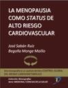 La Menopausia Como Status De Alto Riesgo Cardiovascular