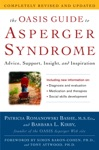 The OASIS Guide To Asperger Syndrome Completely Revised And Updated