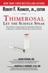 Thimerosal Let The Science Speak