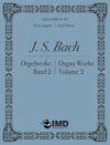 Bach - Organ Works Volume 2