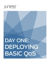 Day One Deploying Basic QoS